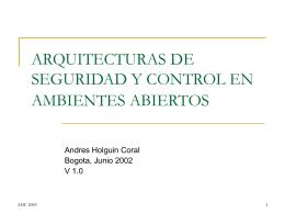 ARQUITECTURAS DE SEGURIDAD Y CONTROL EN …