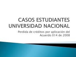 CASOS ESTUDIANTES UNIVERSIDAD NACIONAL