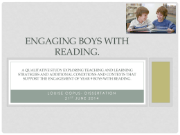 Engaging boys with reading. A qualitative study exploring
