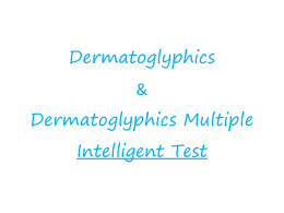 DMIT (Dermatoglyphic Multiple Intelligences Test).