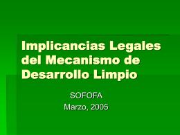 Implicancias Legales de los Mecanismos de Desarrollo …
