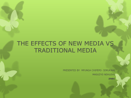 EFFECTS OF NEW MEDIA VS TRADITIONAL MEDIA