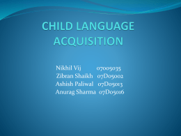 CHILD LANGUAGE ACQUISITION