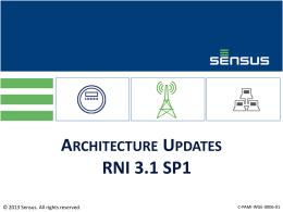 RNI 3.1 SP1 Architecture Updates