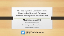 The Social Justice Collaboratorium: Illuminating Research