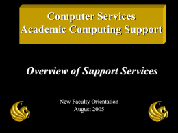 Computer Services Academic Computing Support