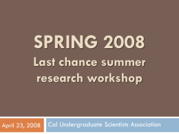 Last Chance! Summer Research Workshop