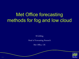 Met Office forecasting methods for fog and low cloud