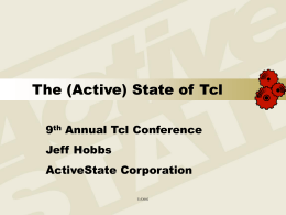 Tcl'Europe 2002 State of Tcl