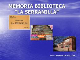 "MEMORIA BIBLIOTECA ""LA SERRANILLA"""