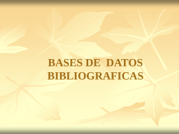 BASES DE DATOS BIBLIOGRAFICAS