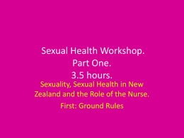 2012 Sexual Health Workshop. Part One.
