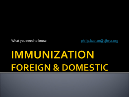 IMMUNIZATION FOREIGN & DOMESTIC