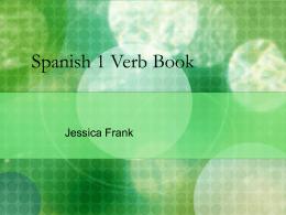 Spanish 1 Verb Book