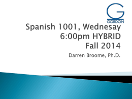 Spanish 1001 M 6pm HYBRID