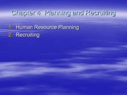 Unit 4 Planning and Recruiting