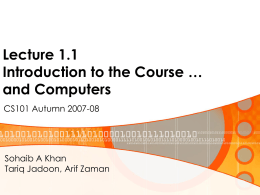 Lecture 1.1 Introduction to the Course … and Computers