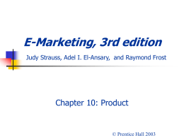 E-Marketing, 3rd edition Judy Strauss, Raymond Frost, …