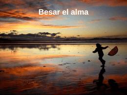 Besar el alma - www.todopositivo.com