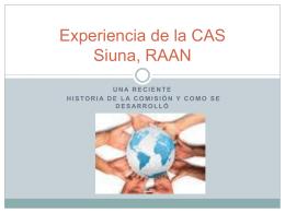 Experiencias de la CAS, Siuna