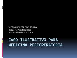 Caso ilustrativo para medicina perioperatoria