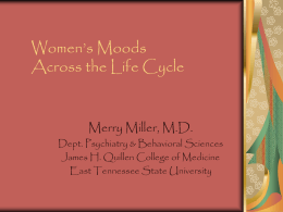 From Puberty to Menopause: Women's Changing Moods …