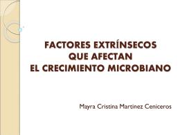 FACTORES QUE AFECTAN EL CRECIMIENTO MICROBIANO