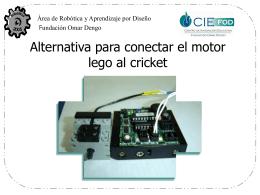 Alternativas para Conectar el Motor del Cricket al Sistema