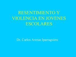 RESENTIMIENTO SOCIAL Y VIOLENCIA SOCIAL