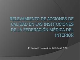 Diapositiva 1 - FEDERACION MEDICA DEL INTERIOR (FEMI)