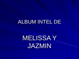 ALBUN INTEL DE MELISSA Y JAZMIN