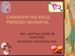 CARDIOPATIAS EN EL PERIODO NEONATAL