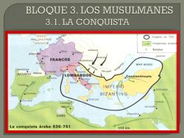 2.1 LA CONQUISTA MUSULMANA - socialessoto