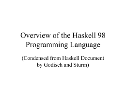 Overview of the Haskell 98 Programming Language