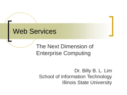 Web Services PPT Slides - Illinois State University
