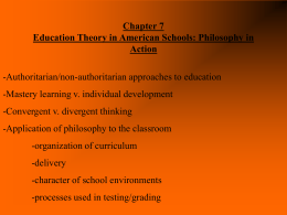 Chapter 7 Education Theory in American Schools: …