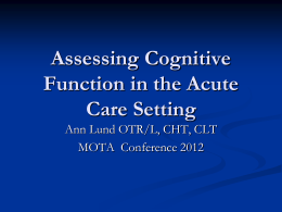Assessing Cognitive Function in the Acute Care Setting