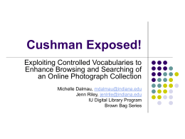 Cushman Exposed! - Indiana University Libraries Digital