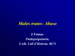 Malos tratos- Abuso