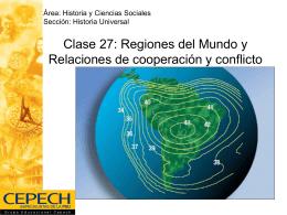 Clase 27: Regiones del Mundo y Relaciones de …