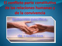 El conflicto parte constitutiva de las relaciones humanas