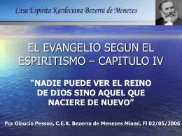 EL EVANGELIO SEGUN EL ESPIRITISMO – CAPITULO IV
