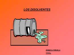 LOS DISOLVENTES