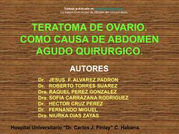 TERATOMA TORCIDO DE OVARIO. REPORTE DE TRES …
