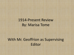 1914-Present Review