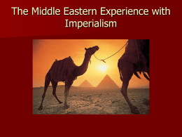 The Middle Eastern Experience with Imperialism