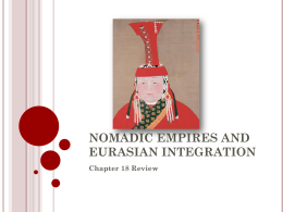 Nomadic Empires and Eurasian Integration