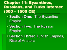 Chapter 11: Byzantines, Russians, and Turks Interact (500