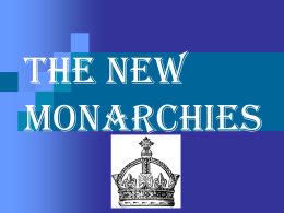 The new monarchies - Phillipsburg School District