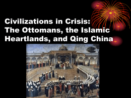 Civilizations in Crisis: The Ottomans, the Islamic